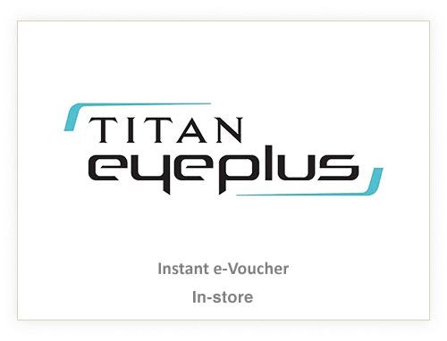 Titan Eye Plus Rs. 2000